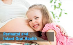 Perinatal and Infant Oral Health | My Kids Hometown Dentist